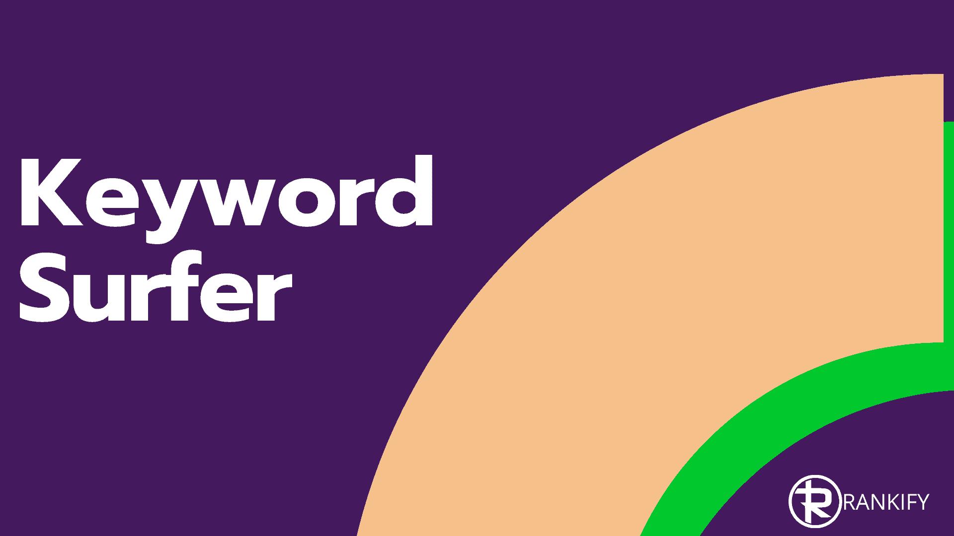 keyword-surfer-review